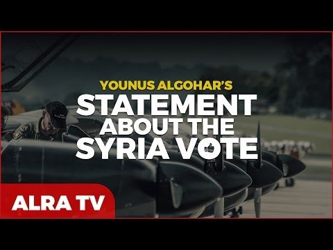 Statement About the Syria Vote - Younus AlGohar - YouTube