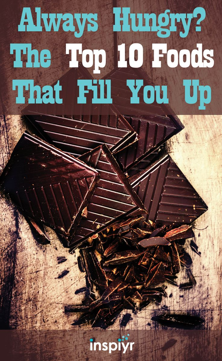 Always Hungry? The Top 10 Foods That Fill You Up by Inspiyr.com // There are certain fill-up foods that can keep you fuller for longer so your stomach is not telling you to keep eating every couple hours! And chocolate is on this list! #Inspiyr