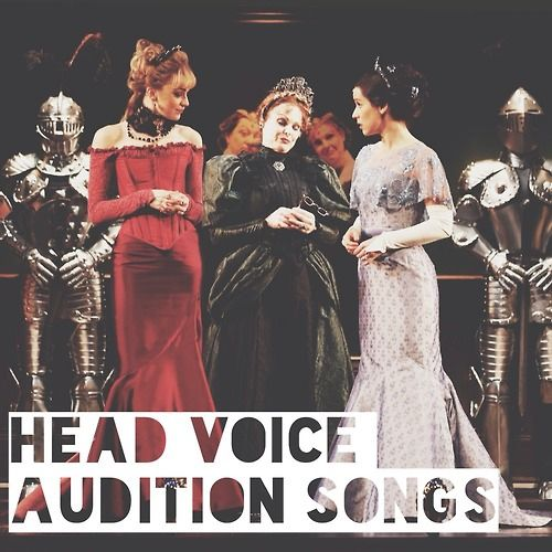 Head Voice Audition Songs <--- To read later.