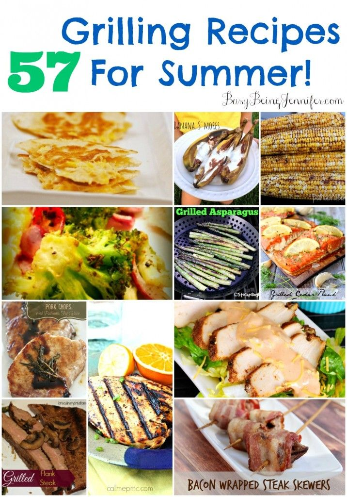 57 Grilling Recipes for Summer - BusyBeingJennifer.com