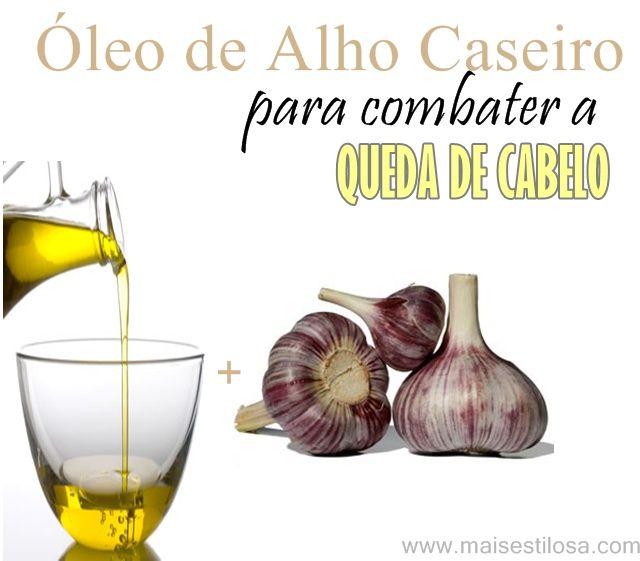 Aprenda como fazer óleo de alho caseiro para combater  e acabar de vez com a queda de cabelo. O óleo de alho é fortificante e estimulante.