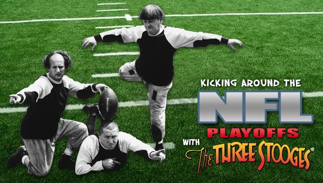 Time to kick off The NFL playoffs with The #ThreeStooges