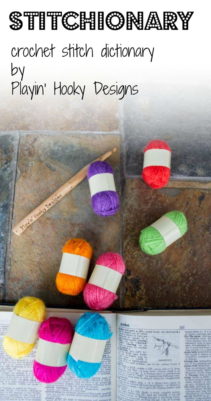 Crochet Stitch Dictionary - standard terms, special stitches, pattern abbreviations, and more. - Playin' Hooky Designs