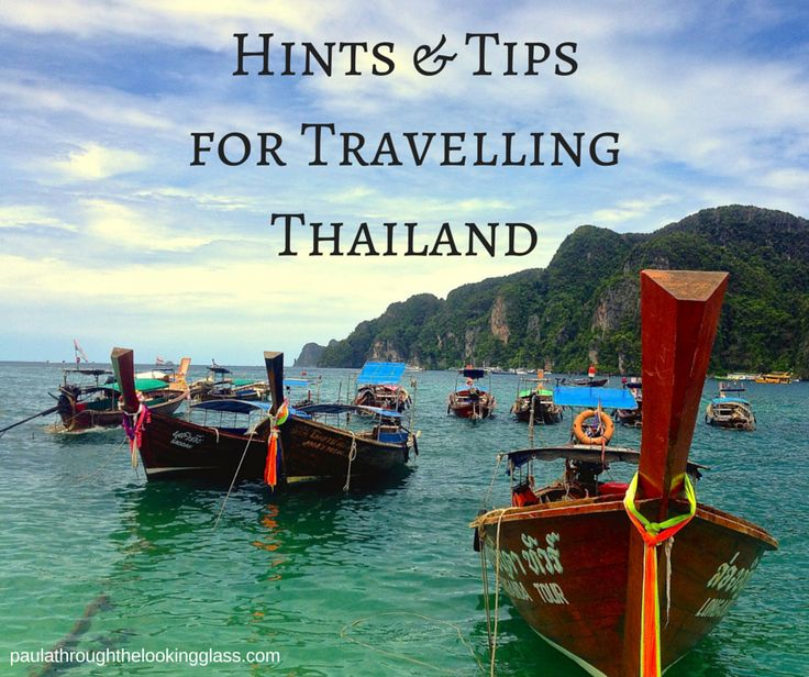 Hints & Tips for Travelling Thailand