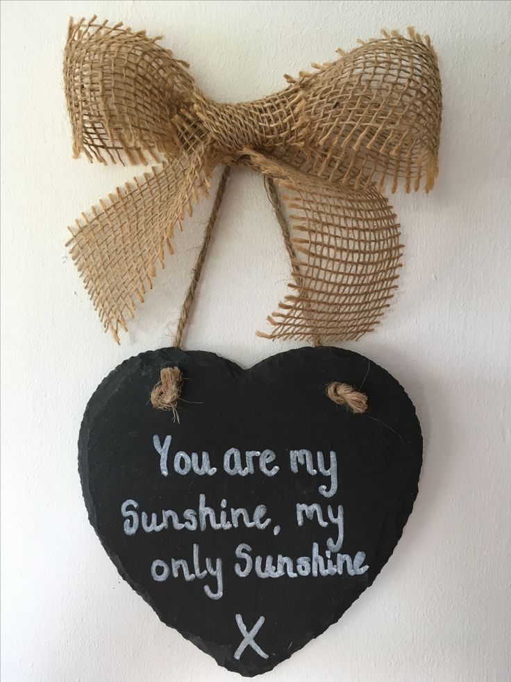 Slate hearts with hessian bow can be personalised with any message #youaremysunshine #whatififall #slatehearts #personalisedslatehearts #personalisedsigns #anyquotesigns #chalkboardsigns