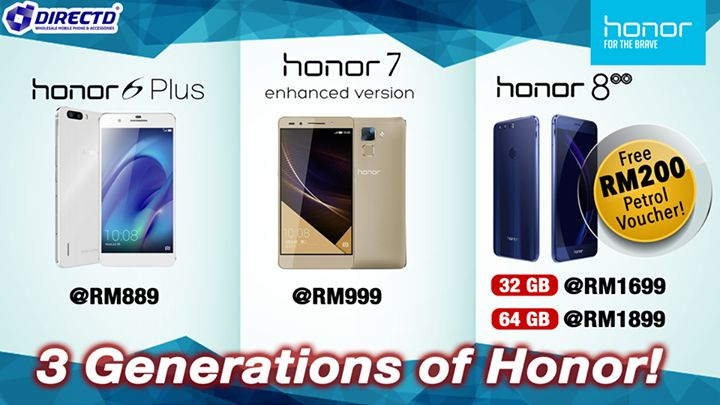 Start the new year with the best 3 generations from Honor!  • Honor 6 Plus (3GB RAM,32GB ROM)  @RM889 • Honor 7 Enhanced (3GB RAM,32GB ROM) @RM999  • Honor 8  (4GB RAM, 32GB)@RM1699 FOC RM200 Petrol Voucher. (4GB RAM, 64GB)@RM1899 FOC RM200 Petrol Voucher.  Price quoted inclusive of GST. Comes with 1 year warranty by Honor Malaysia.  DirectD - Huawei Malaysia Authorized Concept Store!   Online order  http://www.directd.com.my/honor  Or simply walk in to our store:  DirectD Gadget Mega Store…