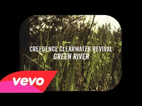 I have always loved this.  This is my happy music.   Creedence Clearwater Revival - Green River (Lyric Video) - YouTube