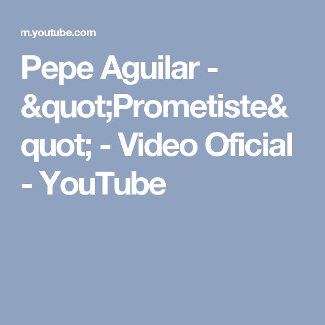 """Pepe Aguilar - """"Prometiste"""" - Video Oficial - YouTube"""