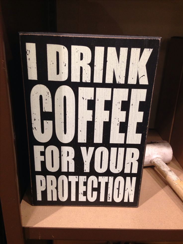 I drink coffee for your protection. #coffee #quotes with @Nhu Burgoyne Lovers Magazine