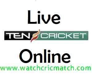 Ten Cricket Live Streaming, Cric Match Live | Watch Cric Match