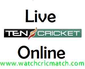 Ten Cricket Live Streaming, Cric Match Live | Watch Cric Match