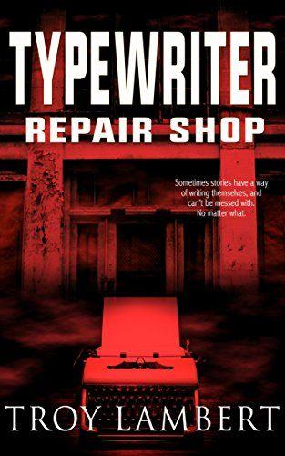 Typewriter Repair Shop: A Ridge Falls Story by Troy Lambert http://www.amazon.com/dp/B00T3P6516/ref=cm_sw_r_pi_dp_8DHkxb14PGV27