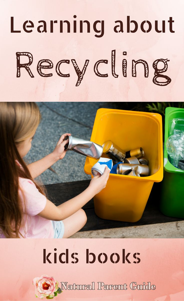 Kids books about recycling. Learn to recycle | homeschooling | preschool | kindergarten | educational activities | childrens books | What to read