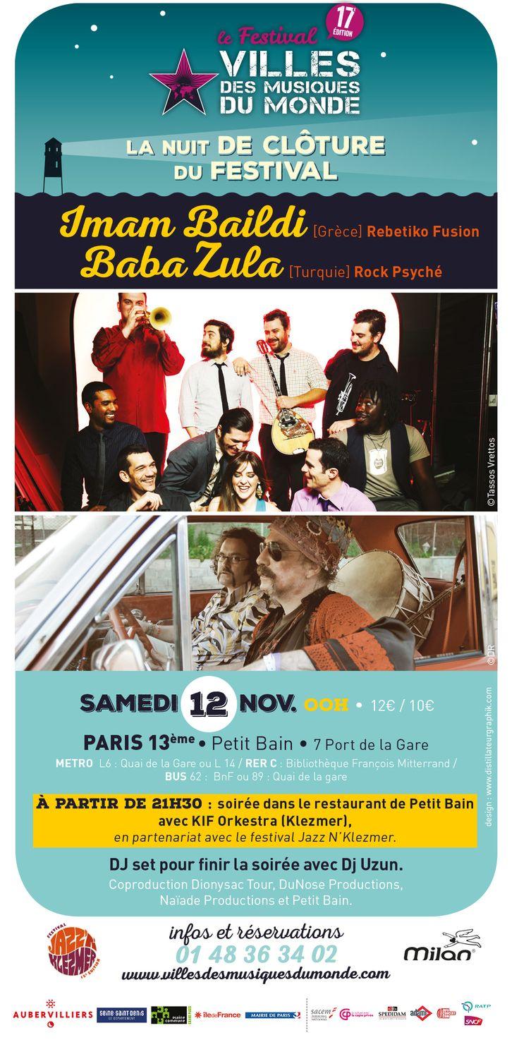 Fier de partager la scène avec @Baba Zula, Samedi, le 12 novembre, au @Villes Des Musiques Du Monde, @Petit Bain, Paris. Prévente 12€: http://bit.ly/BilleterieFnac Με μεγάλη χαρά θα μοιραστούμε τη σκηνή με τους μοναδικούς Baba Zula. 12 Νοεμβρίου στο Παρίσι, στο φεστιβάλ Villes Des Musiques Du Monde. Προπώληση 12€ : http://bit.ly/BilleterieFnac