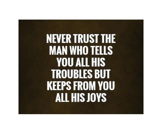 113 Quote On Life Quotes On Trust Trust Quotes Life Quotes Told You So