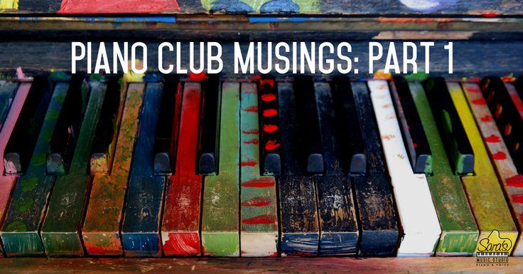 How to Set Up A Piano Club (Part 1) https://sarasmusicstudio.com/2017/09/06/piano-club-musings-part-i/