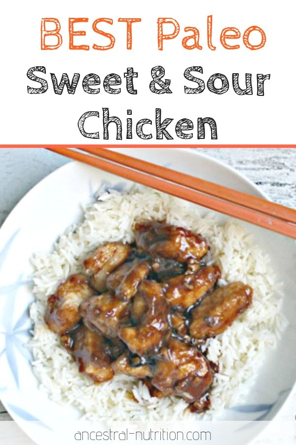 Healthy Sweet And Sour Chicken Paleo Recipe Real Food Dinner Food Healthy Paleo Recipes