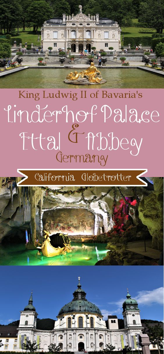 King Ludwig II of Bavaria's Linderhof Palace (Schloss Linderhof) + a visit to Ettal Abbey, Germany - California Globetrotter