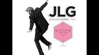Juan Luis Guerra - Colección Cristiana (Full Album) - YouTube