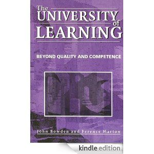 Ference Marton is my learning theory guru. His book with John Bowden, The University of Learning: Beyond Quality and Competence applies the principles of phenomenography to the context of higher education. A must-read for students of higher education.
