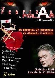 3ème édition Festival du Polar de Roissy-en-Brie (77) : 28/09-02/10/2011