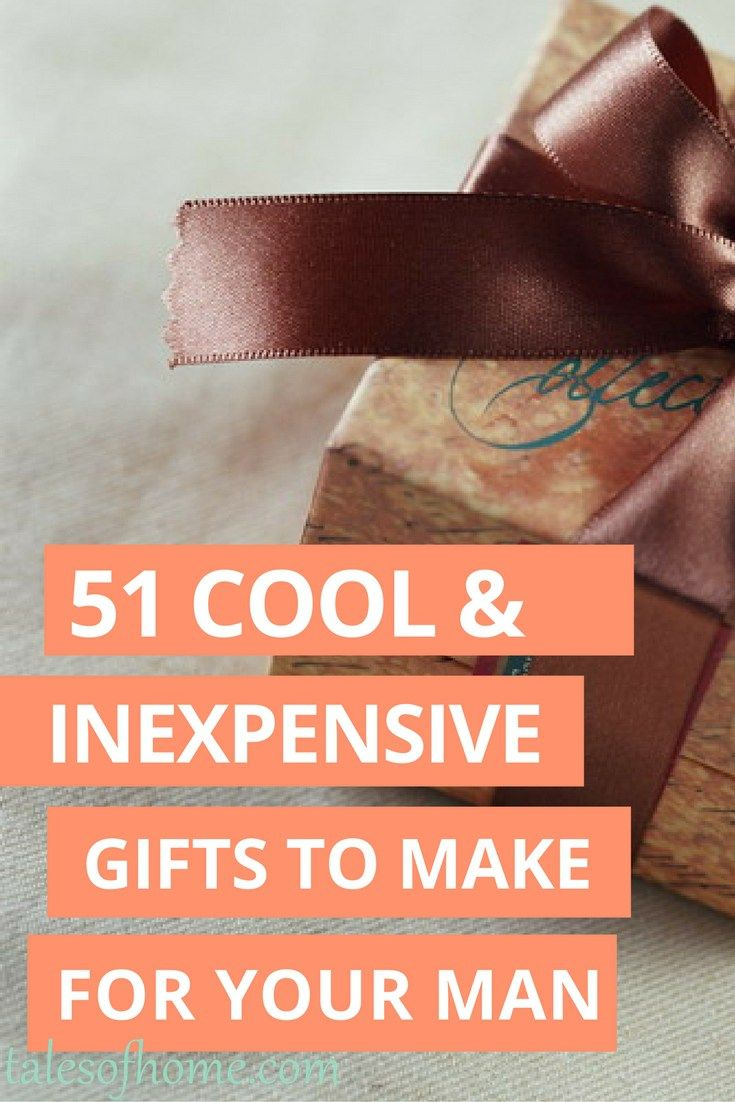 you still have time to make some awesome gifts that the man in your life will love! Make any or all of these 51 cool & inexpensive DIY gifts for Christmas, Father's Day or birthdays