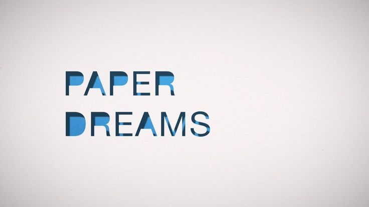 Paper Dreams on Vimeo