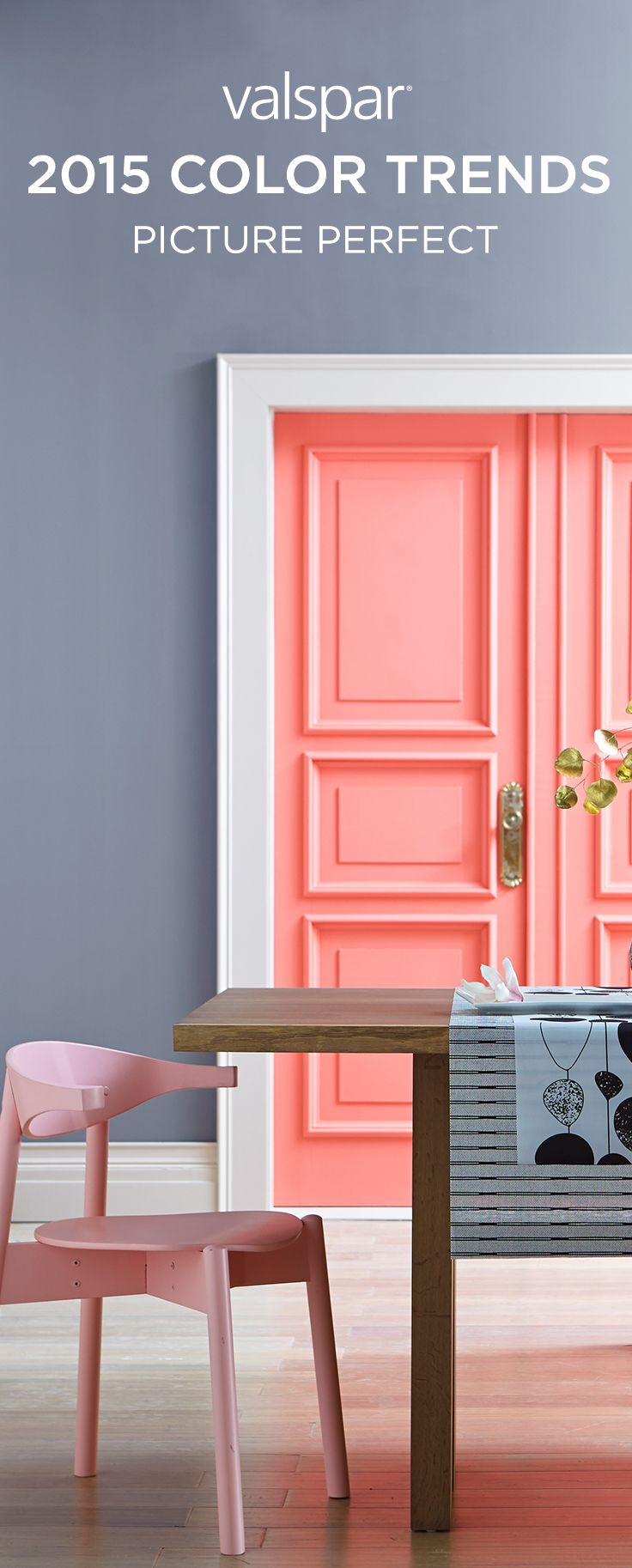 Fill your home with filtered hues and soft shades of coral. Bring in subtle, shimmering metallics as accent pieces that can add a flash of excitement and finish off the room with dreamy shades of blue.  See all the Valspar 2015 Color Trends here: http://www.valsparpaint.com/en/explore-colors/find-ideas/trends/2015/index.html