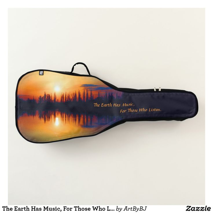 The Earth Has Music, For Those Who Listen. . . Acoustic Guitar Case. . .  A lovely and romantic Birthday Present or Christmas Gift for any Guitar Player.