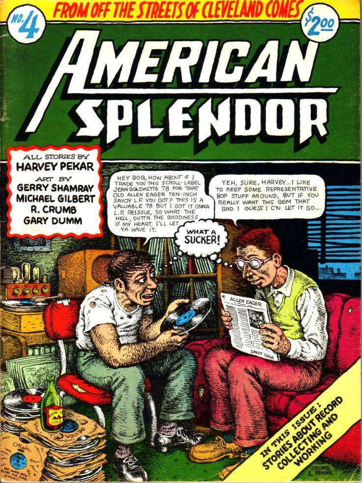 "American Splendor by Harvey Pekar | R. Crumb cover ""Trading records"""