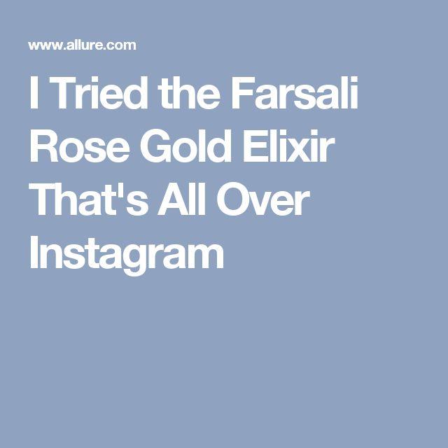 I Tried the Farsali Rose Gold Elixir That's All Over Instagram