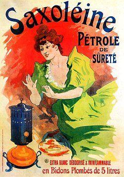 Vintage Posters - Saxoleine Petrole de Surete Jules Cheret French Advertising Posters. - Jules Cheret - French Advertising Posters.