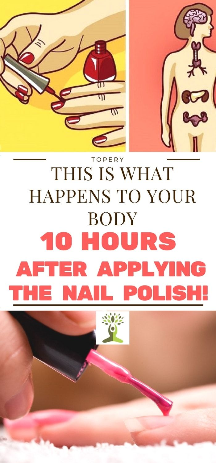This is What Happens To Your Body 10 Hours After Applying The Nail Polish Its a known fact that most of the females love to color their nails. Nevertheless the majority of them are just not aware that the nail polish is very dangerous. Since it contains some chemical compounds that are able to do a lot of damage both on the outside and inside of your body. There