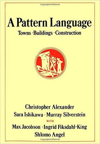 A Pattern Language: Towns, Buildings, Construction (Center for Environmental Structure): Christopher Alexander, Sara Ishikawa, Murray Silverstein, Max Jacobson, Ingrid Fiksdahl-King, Shlomo Angel: 9780195019193: AmazonSmile: Books