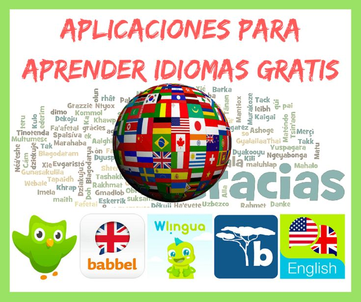 Recopilación de las mejores aplicaciones para aprender idiomas gratis, Apps para Android, iOS, Windows Phone y web. Aprender ingles gratis desde smartphone.