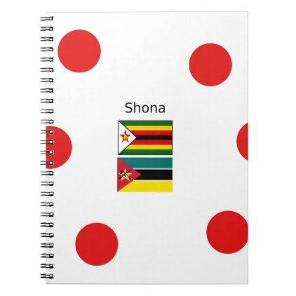 #Shona Language And Zimbabwe and Mozambique Flags Notebook - #office #gifts #giftideas #business