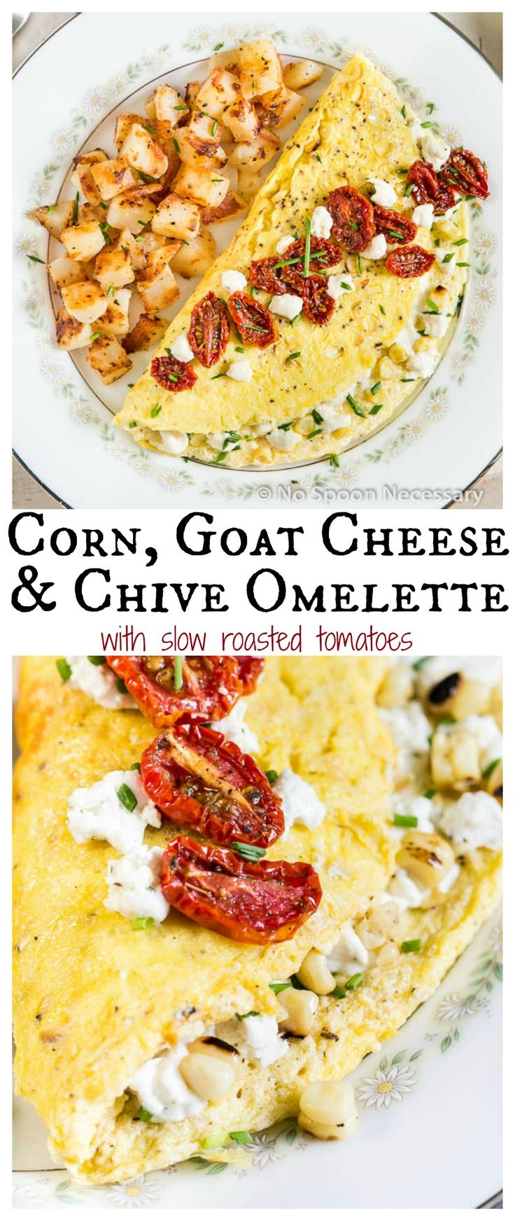 Fluffly Corn, Goat Cheese & Chive Omelettes with slow roasted tomatoes