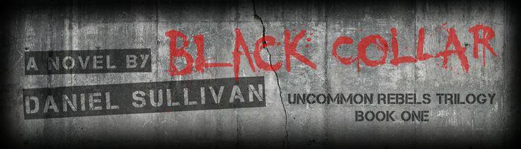 Best Laptops for Writers 2013 | Uncommon Rebels Trilogy | Black Collar by Daniel Sullivan