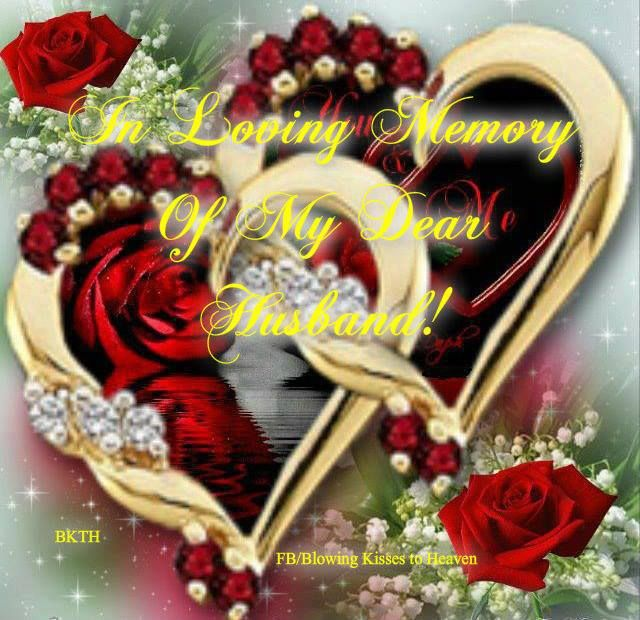 In Loving Memory Of My Husband In Heaven Husband