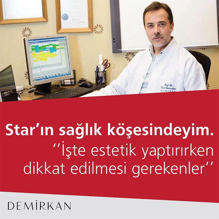 Star'ın sağlık köşesindeyim   İşte estetik yaptırırken dikkat edilmesi gerekenler: http://haber.star.com.tr/saglik/iste-estetik-yaptirirken-dikkat-edilmesi-gerekenler/haber-1101540 #profdrferitdemirkan #star #haber #dijital #sağlık #estetik #estetikcerrahi #sağlıklıgüzellik #güvenliestetik #plasticsurgery #medya #healthy #botox #gözçevresi #dolgu