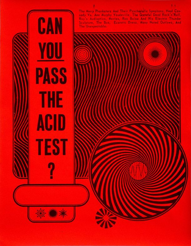 The Acid Test poster designed by Wes Wilson, printed by contact printing co. 1966. Courtesy of Steward Brand l Victoria and Albert Museum