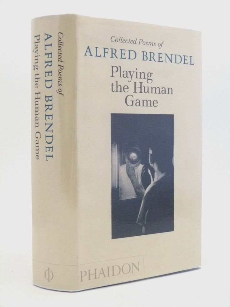 Playing the Human Game - pianist Alfred Brendel's poetry, and signed by the man himself