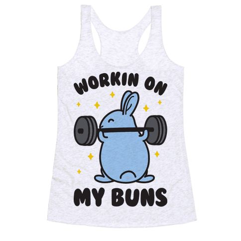 """Workin On My Buns - Work out those buns in bun style with this bunny fitness design featuring the text """"Workin On My Buns"""" with a cute illustration of a bunny doing lifting and doing squats! Perfect for a gym workout, squat workout, squat humor, bunny lovers, bunny puns, and funny fitness!"""