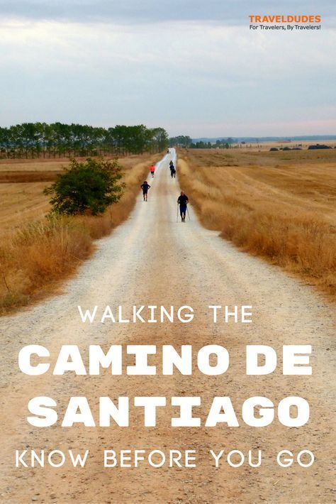 Practical tips for walking the Camino de Santiago trail in Spain. How to prepare for your walk along Spain's famed Pilgrim Route. | Blog by Travel Dudes: Community for Travelers, by Travelers!