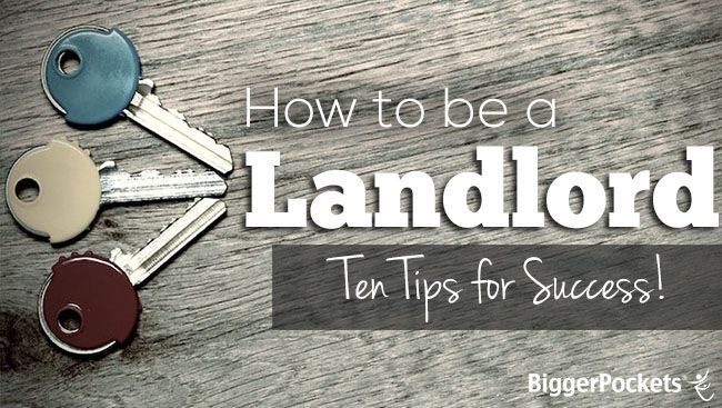 This post will explore my top ten tips for learning how to be a landlord. Landlording doesn't need be difficult - success is possible!