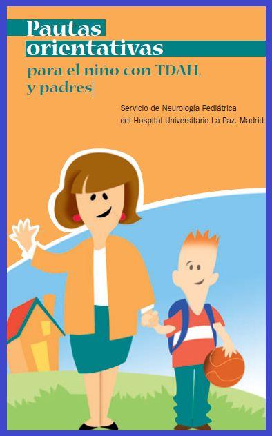 Pautas orientativas para el niño con tdah y padres.