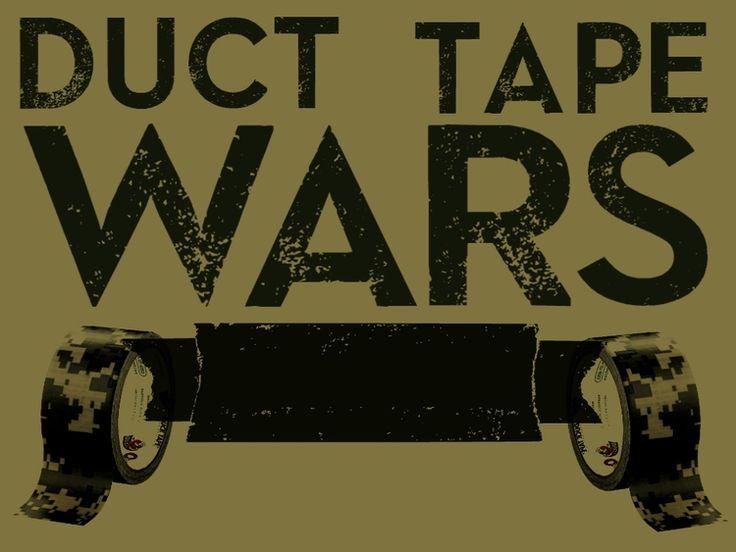 Duct Tape Wars.jpg