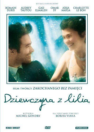 """Magiczne love story z Audrey Tautou w roli głównej! """"Dziewczyna z lilią"""", ekranizacja międzynarodowego bestsellera """"Piana dni"""" Borisa Viana, już na DVD!"""
