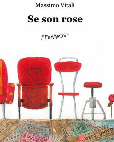 Se son rose - Massimo Vitali  (illustrazione in copertina di Lilia Migliorisi)