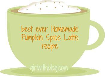 Best Ever Homemade Pumpkin Spice Latte Recipe